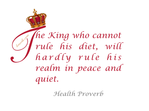 Health Proverb The King