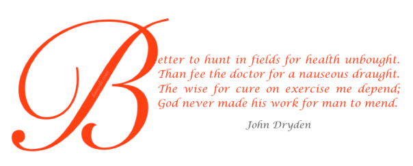 Health Proverb John Dryden