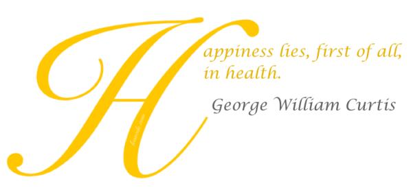 Health Proverb George William Curtis