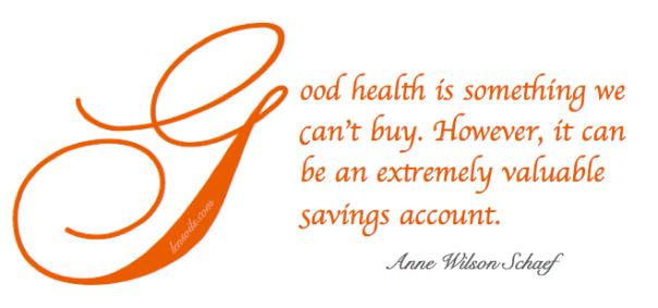 Health Proverb Anne Wilson Schaef