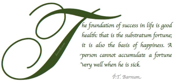 Health Proverb P.T. Barnum.png