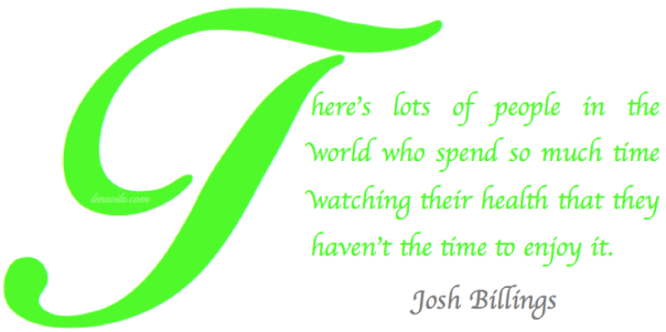 Health Proverb Josh Billings.png