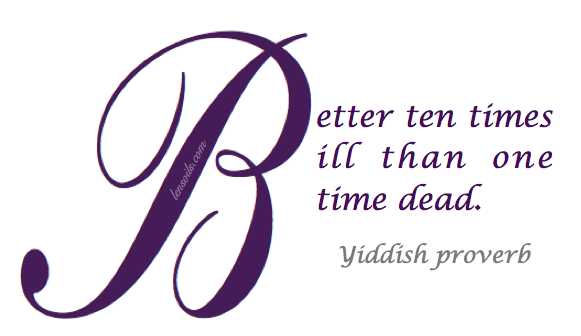 Yiddish Proverb lensoils.com.png