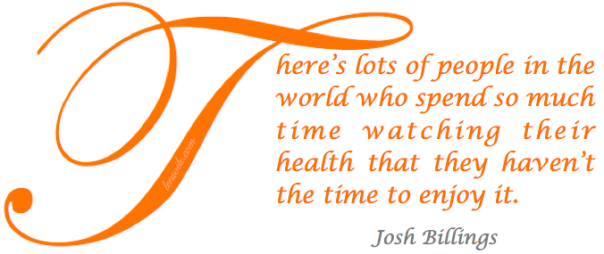 Health Proverb Josh Billings .png