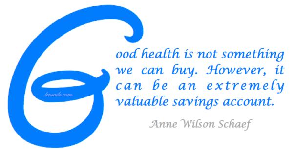Health Proverb Anne Wilson Scheaf