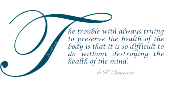 Health Proverb Chesterton.png