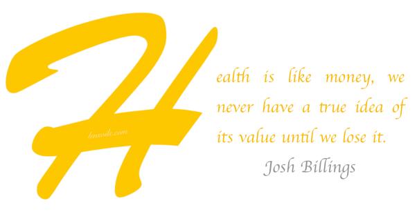 Health Proverb Josh Billings.png